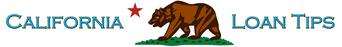 California Loan Tips